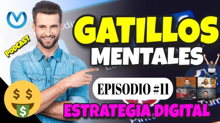Episodio #11 – Los Gatillos Mentales