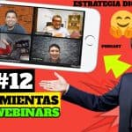 Episodio #12 – Herramientas Para Webinars