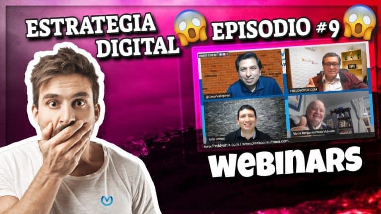 Episodio #9 – Los Webinars