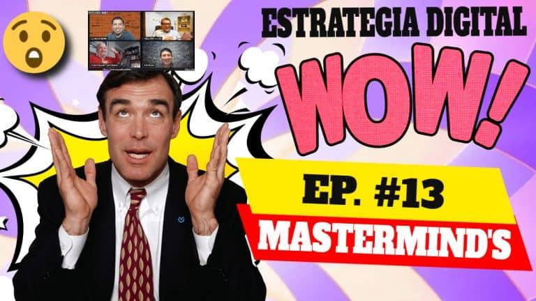Episodio #13 – Los Masterminds