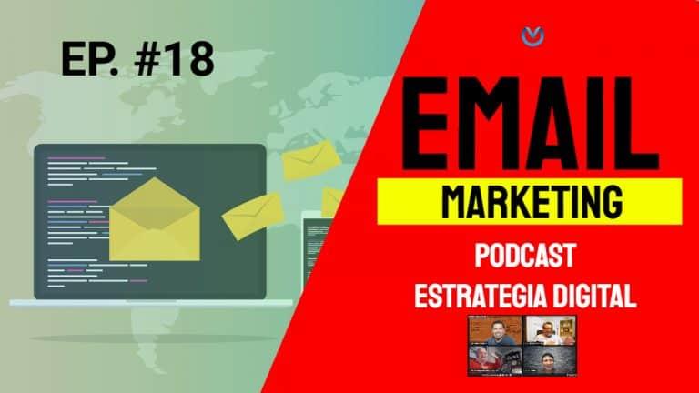 Episodio #18 – Email Marketing