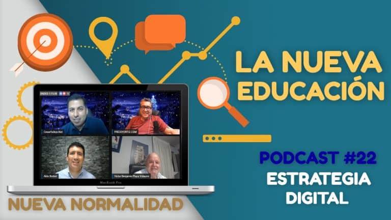 Episodio #22 – La Nueva Educación
