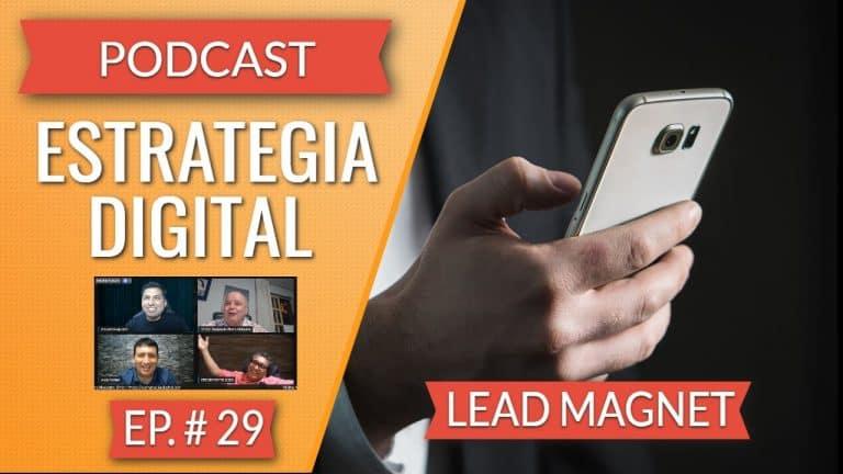 Episodio #29 – Lead Magnet