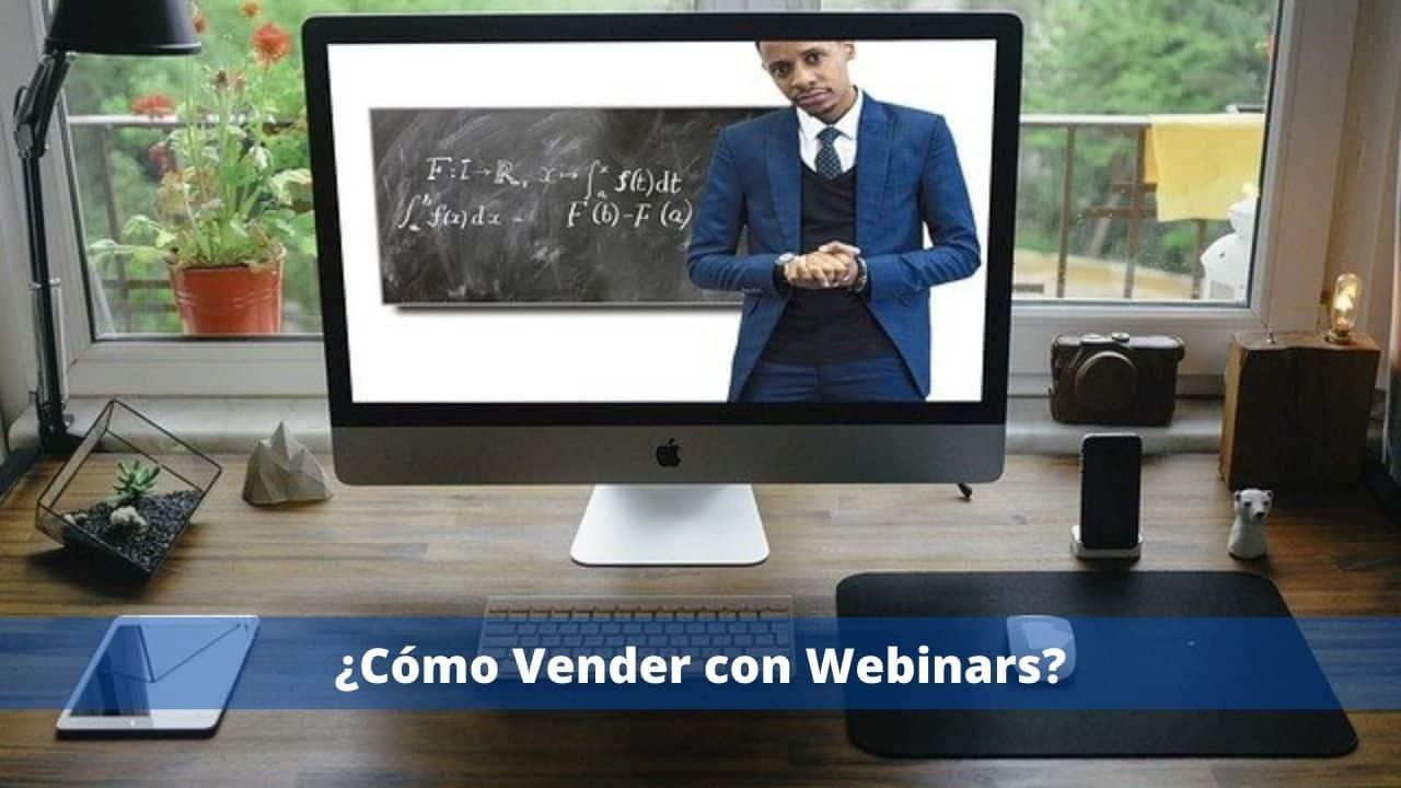 ¿Cómo Vender con Webinars?