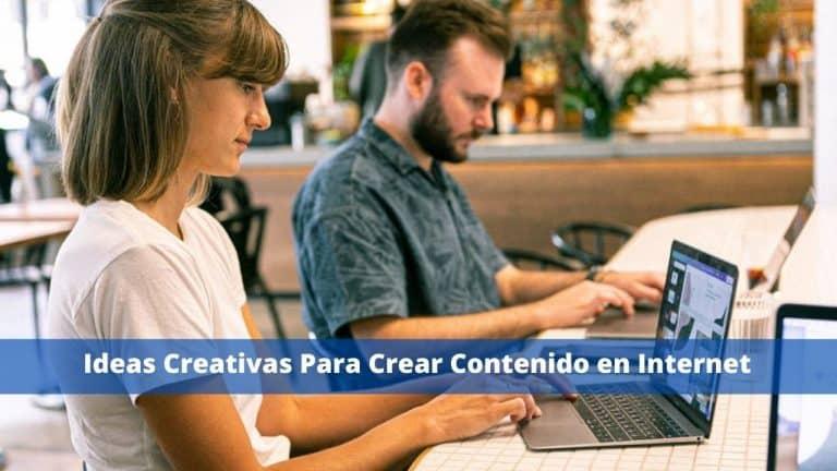 Ideas Creativas Para Crear Contenido en Internet