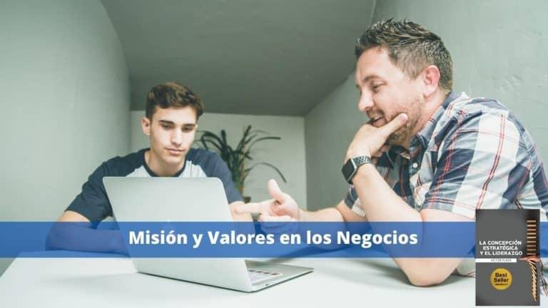 Misión y Valores en los Negocios