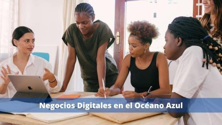 Negocios Digitales en el Océano Azul