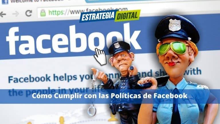 Cómo Cumplir con las Políticas de Facebook
